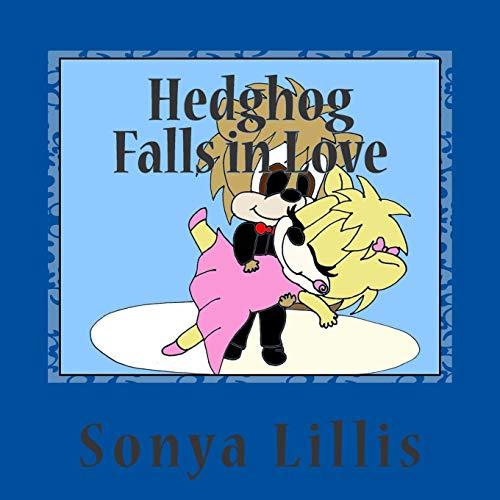 9781512267983: Hedghog Falls in Love