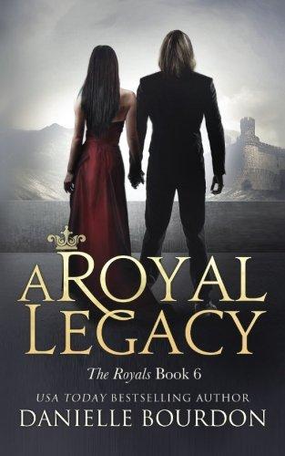9781512268249: A Royal Legacy