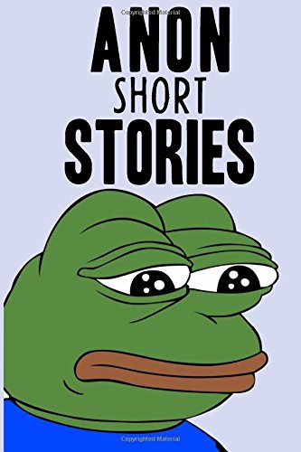 9781512270068: Anon Short Stories: Really Random Tales From The Internet
