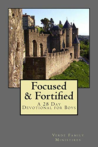 9781512271928: Focused & Fortified: A 28 Day Devotional for Boys: A 28 Day Devotional for Boys