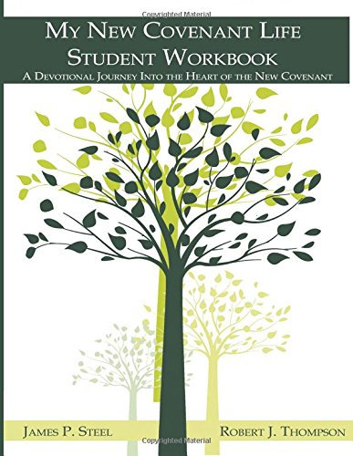 9781512272017: My New Covenant Life: Student Workbook