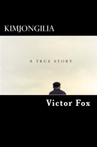 9781512272031: Kimjongilia: A True Story