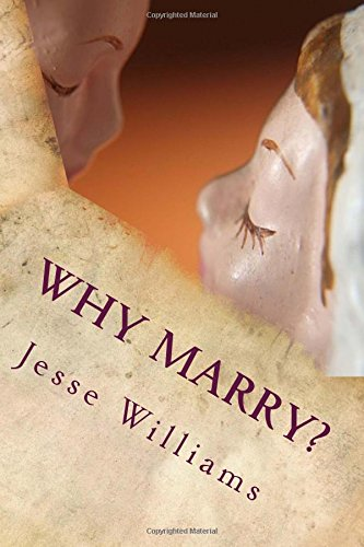 9781512272482: Why Marry?: A Comedy In Three Acts