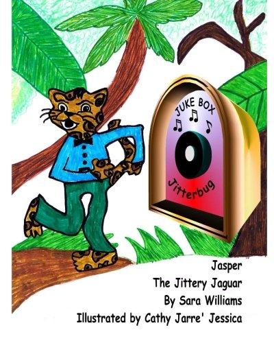 9781512272789: Jasper The Jittery Jaguar