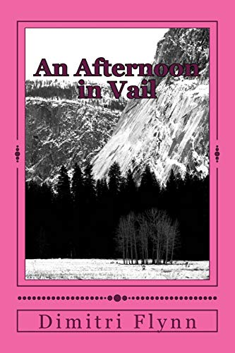 9781512273618: An Afternoon in Vail