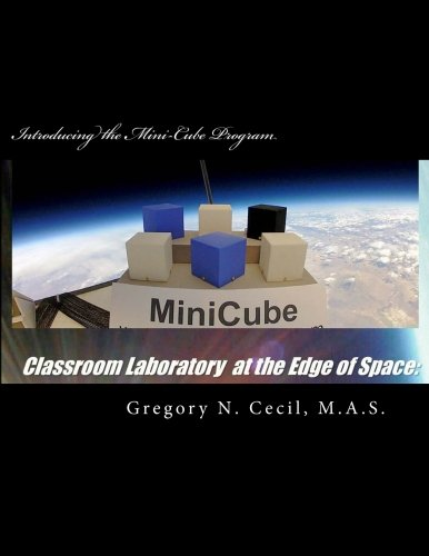 9781512274547: Classroom Laboratory at the Edge of Space: Introducing the Mini-Cube Program