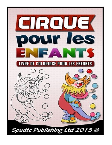9781512275667: Cirque pour les enfants: Livre de coloriage pour les enfants (French Edition)