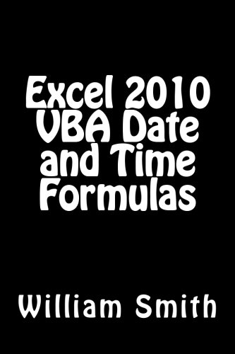 9781512277234: Excel 2010 VBA Date and Time Formulas