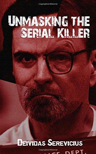 9781512277531: Unmasking the Serial Killer