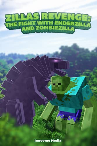 9781512278170: Zilla's Revenge: The Fight with Enderzilla and Zombiezilla