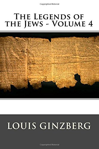 9781512278613: The Legends of the Jews - Volume 4