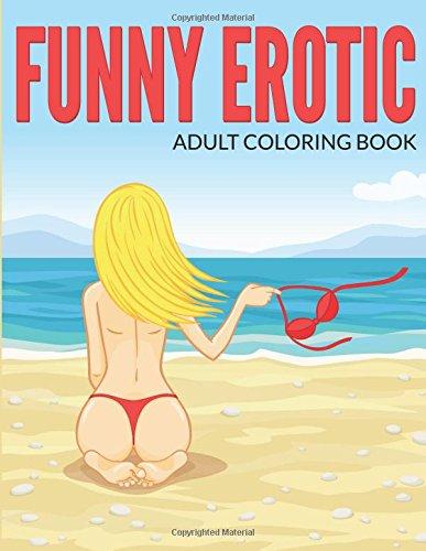 Funny Erotic Adult Coloring Book (Sexy Cartoon: W S Dulcimer