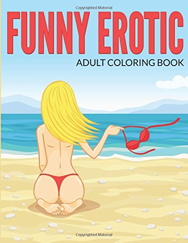 9781512279214: Funny Erotic Adult Coloring Book (Sexy Cartoon for Adults) (Volume 2)
