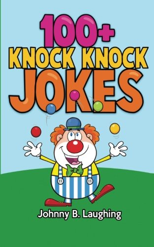 100+ Knock Knock Jokes: Funny Knock Knock Jokes for Kids