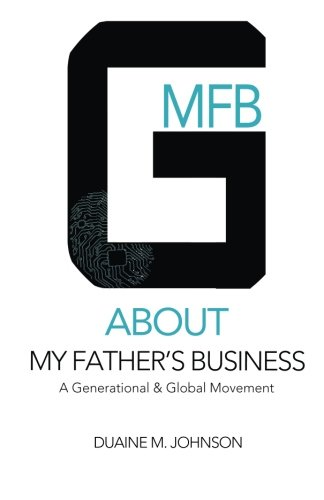 9781512281286: About My Father's Business: You Have Something To Be About