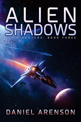 9781512281743: Alien Shadows (Alien Hunters)