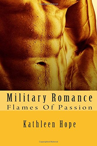 9781512282221: Military Romance: Flames Of Passion