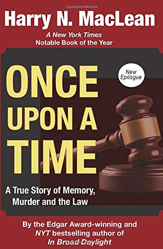 9781512282399: Once Upon a Time: A True Story of Memory, Murder, and the Law
