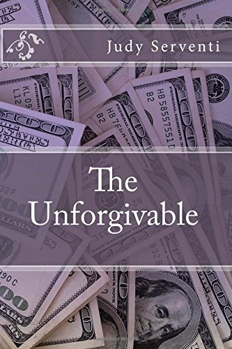 The Unforgivable: Judy Serventi