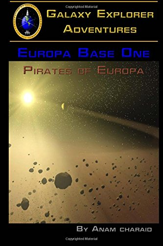 9781512284140: Pirates of Europa (Europa Base One) (Volume 1)