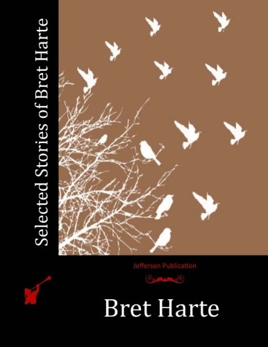 9781512284188: Selected Stories of Bret Harte