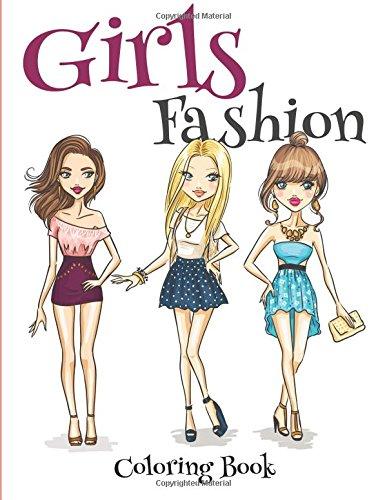 Girls Fashion Coloring Book (Coloring & Activity Books) (Volume 8): David A Cuban PhD
