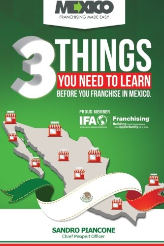 9781512285062: 3 Things You Need To Learn Before You Franchise In Mexico