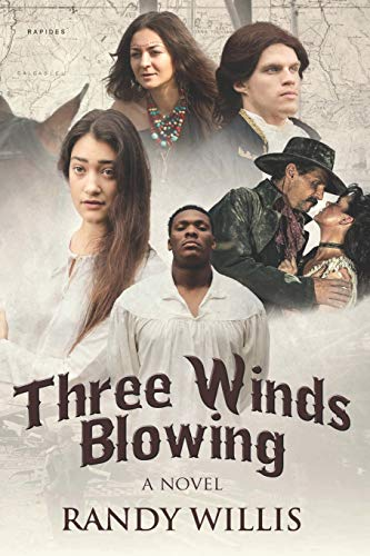 Three Winds Blowing: Randy Willis