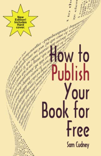 How to Publish Your Book For Free: Sam Cudney