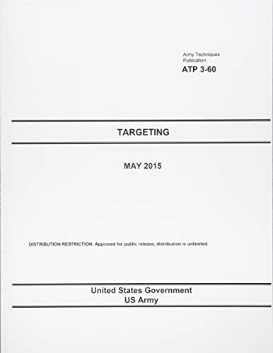 9781512289077: Army Techniques Publication ATP 3-60 Targeting May 2015