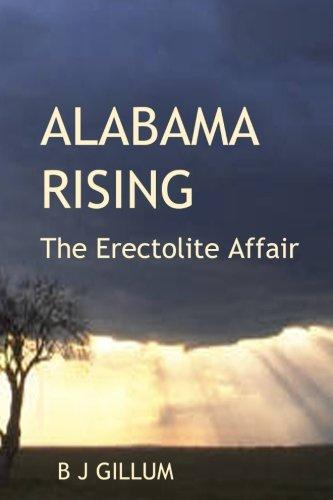 9781512289381: Alabama Rising: The Erectolite Affair