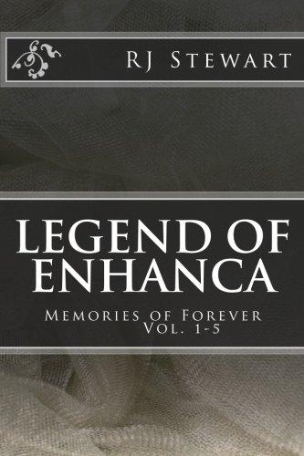 9781512290110: Legend of Enhanca: Memories of Forever (Volume 1)