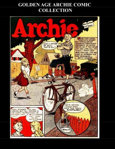 9781512290479: Golden Age Archie Comic Collection: Archie Collection From Pep Comics