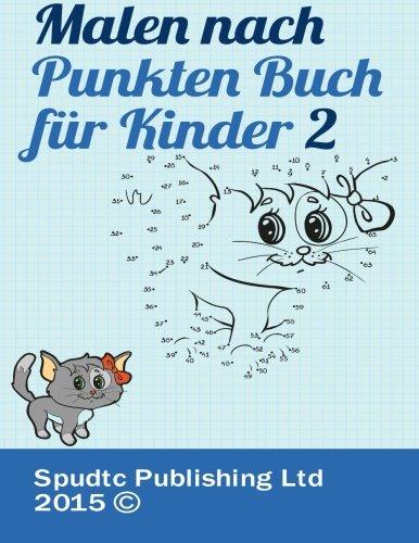 9781512293647: Malen nach Punkten Buch für Kinder 2 (Malen Nach Punkten Buch Fur Kinder)