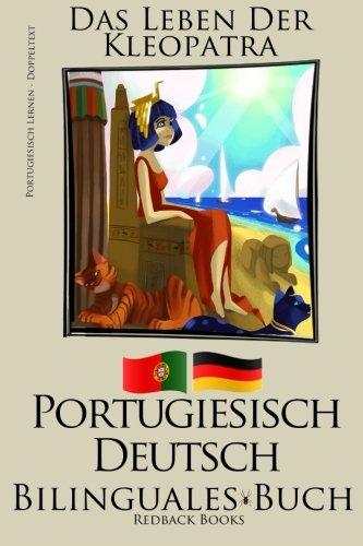 9781512294842: Portugiesisch Lernen - Bilinguales Buch (Deutsch - Portugiesisch) Das Leben der Kleopatra [Kindle Edition] Redback Books