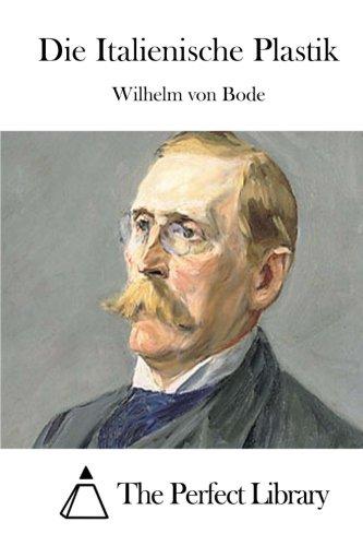 9781512295078: Die Italienische Plastik (Perfect Library) (German Edition)