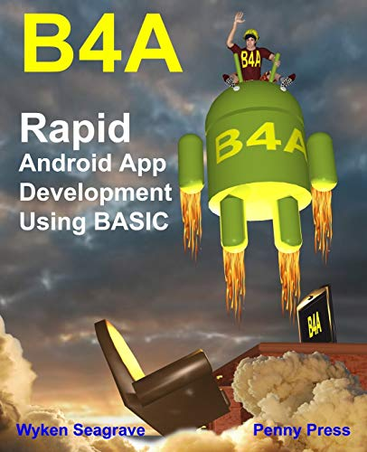9781512296259: B4A: Rapid Android App Development using BASIC