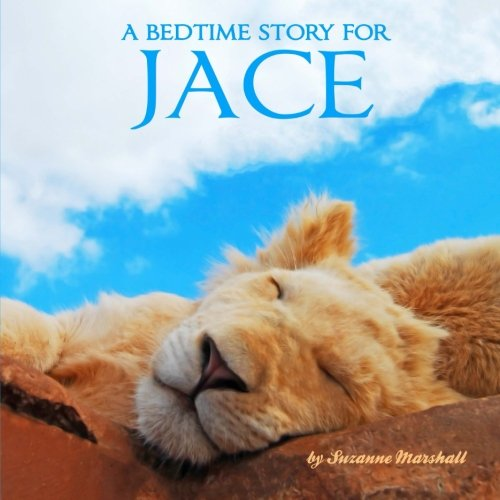 9781512297508: A Bedtime Story for Jace: Personalized Bedtime Story (Bedtime Stories with Personalization)