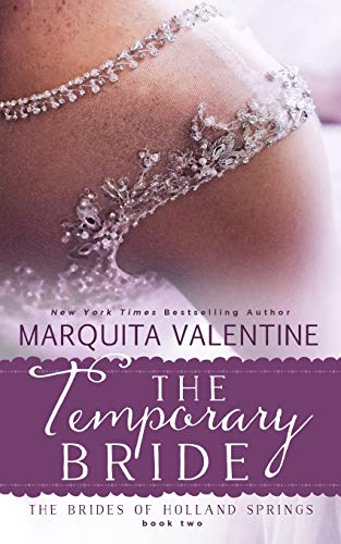 9781512298437: The Temporary Bride (The Brides of Holland Springs) (Volume 2)