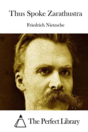 9781512298697: Thus Spoke Zarathustra (Perfect Library)