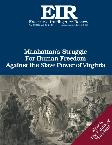 9781512299687: Manhattan v. Virginia: Published May 8, 2015 (Executive Intelligence Review) (Volume 42)