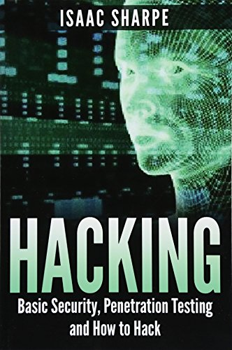 9781512300772: Hacking: Basic Security, Penetration Testing and How to Hack