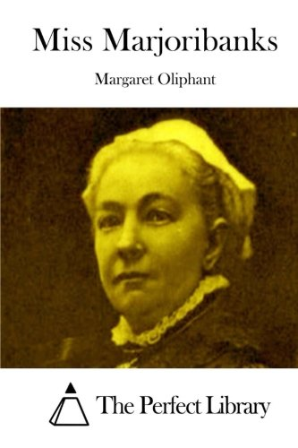 9781512302837: Miss Marjoribanks (Perfect Library)