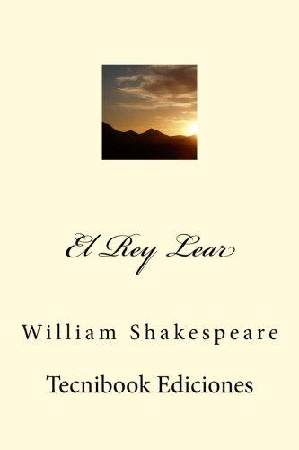 9781512304152: El Rey Lear (Spanish Edition)