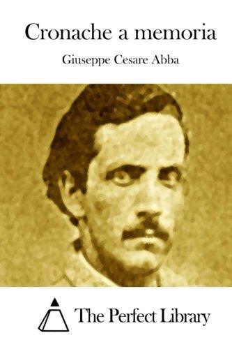 9781512304183: Cronache a memoria (Perfect Library) (Italian Edition)