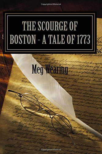 9781512304503: The Scourge Of Boston - A Tale Of 1773