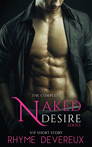 9781512304558: Naked Desire: The Complete Series