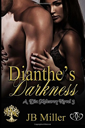 9781512304916: Dianthe's Darkness (Dia Mcleary Novel) (Volume 3)