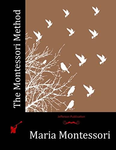9781512305975: The Montessori Method