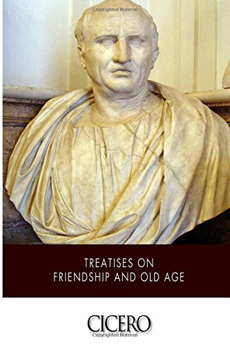 9781512306569: Treatises on Friendship and Old Age